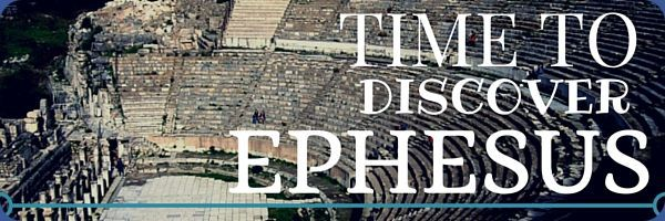 time to discover ephesus